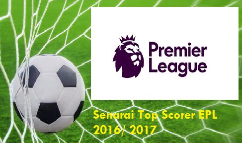 top scorer Liga Perdana Inggeris 2016/ 2017