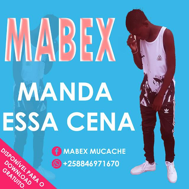 Mabex - Manda Essa Cena [Download]