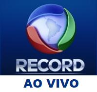 Record Ao Vivo Assistir Record Ao Vivo 24 Horas Pela Internet