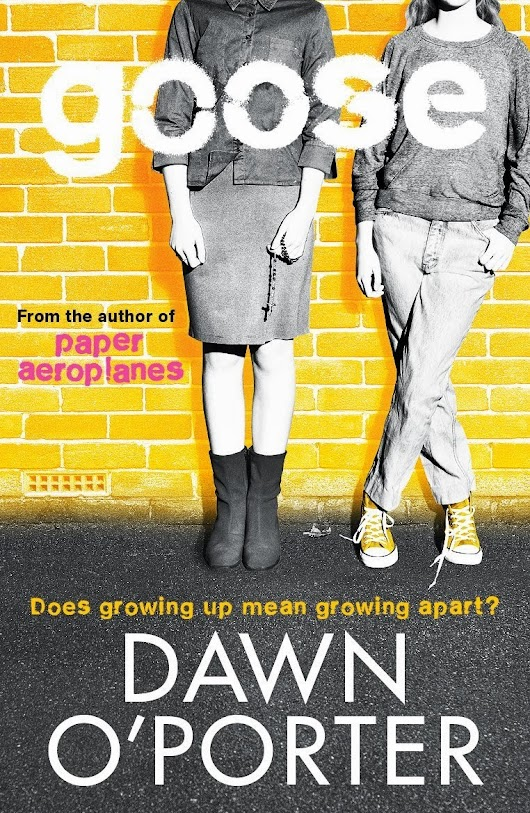 Book Review: Goose by Dawn O'Porter