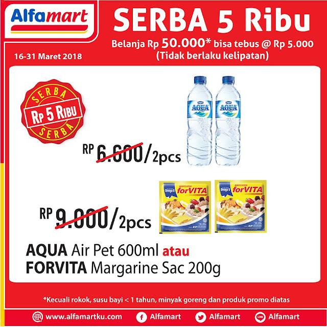 Serba 5ribu! Belanja Rp 50.000 di Alfamart bisa tebus murah @Rp 5.000 (tidak berlaku kelipatan) produk di bawah ini.