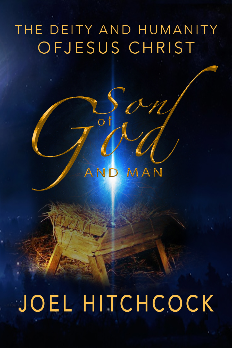"Click the picture for Joel's Book, ""Son of God and Man - the Deity and Humanity of Jesus Christ"""