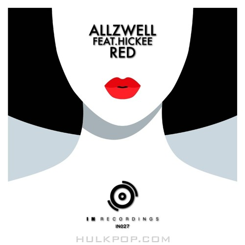 Allzwell – Red (Feat. Hickee) (Original Mix) – Single