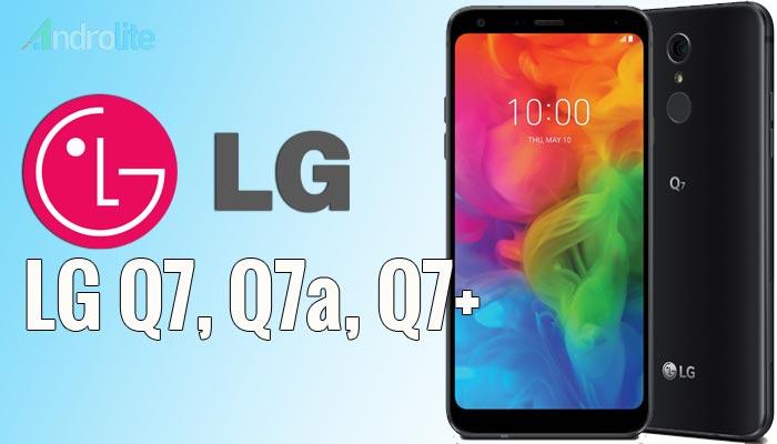 LG Q7, Q7a, Q7+