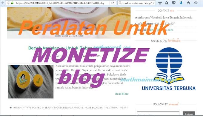 Peralatan Untuk Monetize Blog Part 1