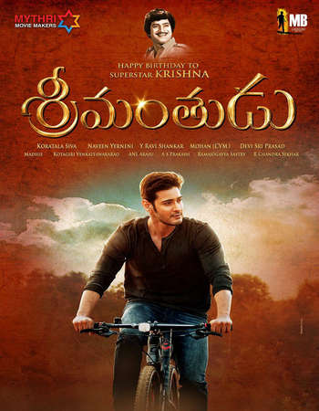 Poster Of Srimanthudu 2015 Multi Audio DTHRip [Hindi - Telugu - Tamil] Free Download Watch Online