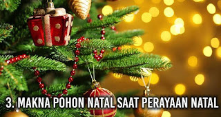 Makna Pohon Natal saat perayaan Natal