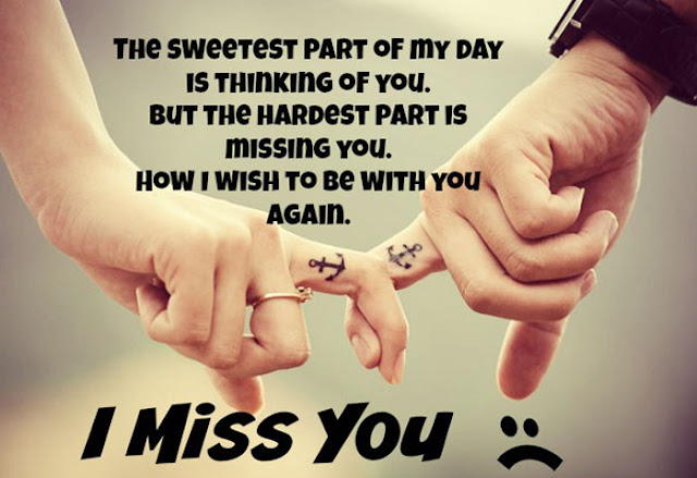 Missing Day  Wishes,i love you and miss you quotes,miss you like,i really miss you,