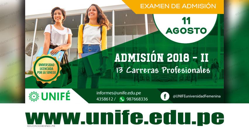 Admisión UNIFE 2018-2 (Examen 11 Agosto) Inscripción Admisión Ordinaria - Universidad Femenina del Sagrado Corazón - www.unife.edu.pe