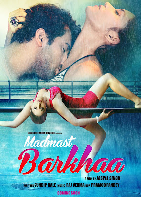 Madmast Barkhaa (2015) watch full hindi movie