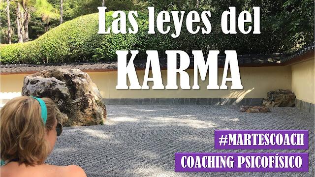 Las leyes del KARMA #MartesCoach #coaching #psicofísico