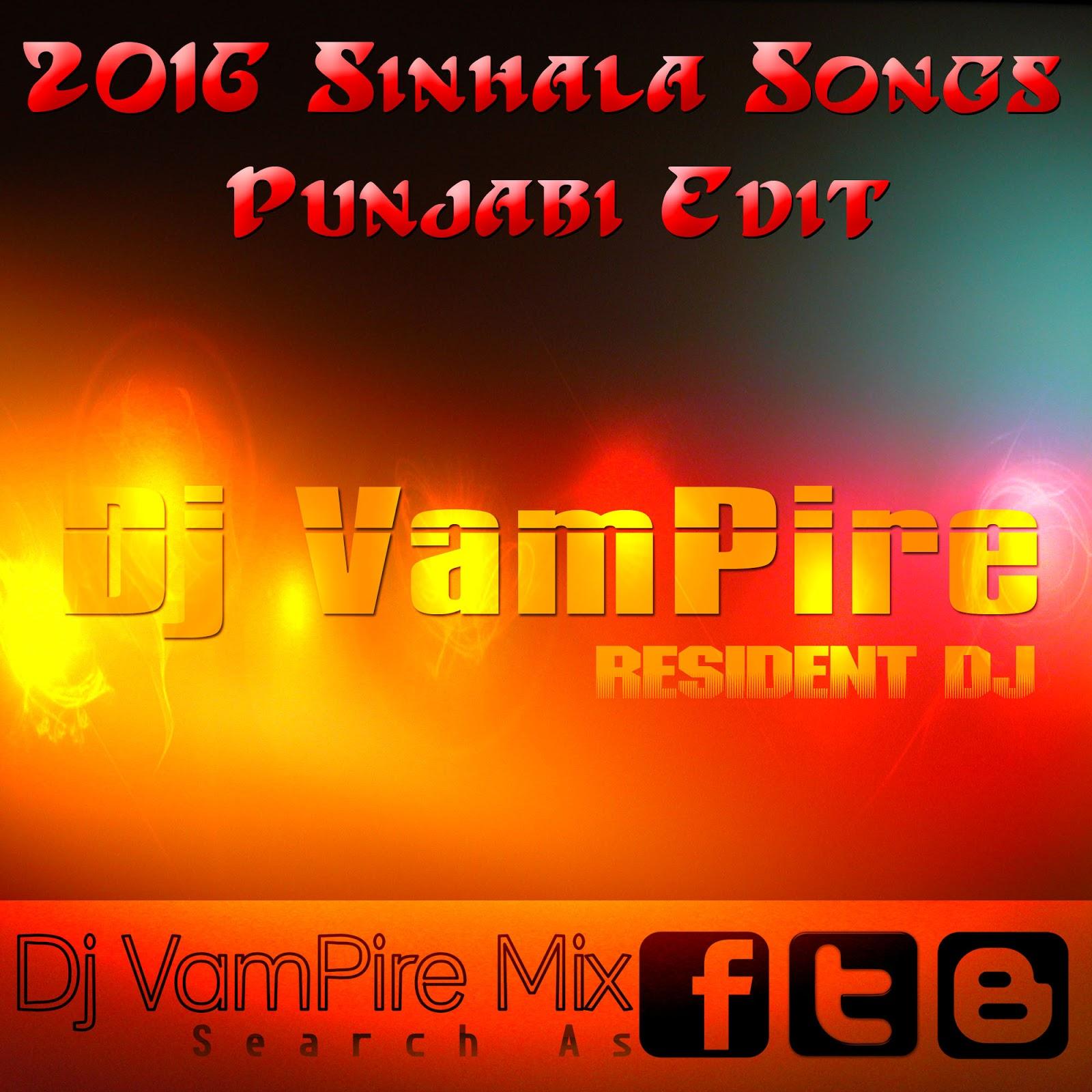 2016 Sinhala Songs Punjabi Edit(Beat Pack)-Dj VamPire - Dj