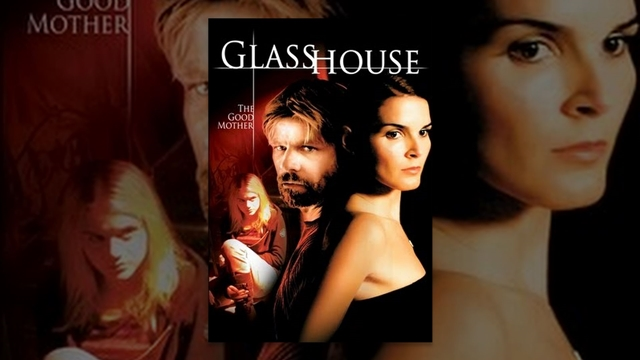 "Filme ""Glass House: The Good Mother"""