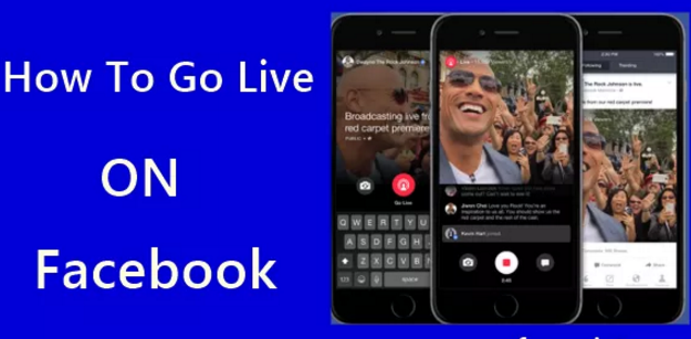 How to Go Live on Facebook with Android & iPhone