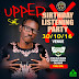 ...[#EVENT ALERT] UPPER X #BIRTHDAY AND LISTINING PARTY