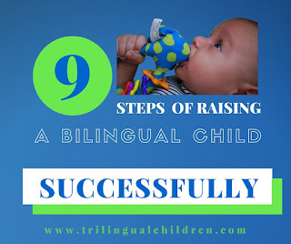 9 steps of raising bilingual child successfully- how to from Trilingual children