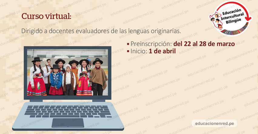ÚLTIMO DÍA DE INSCRIPCIÓN: Curso Virtual «Evaluación de las Lenguas Originarias» www.perueduca.pe