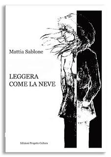 Leggera come la neve - Mattia Sablone