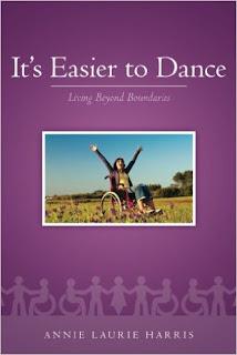 It's Easier to Dance - Memoir by Annie Laurie Harris