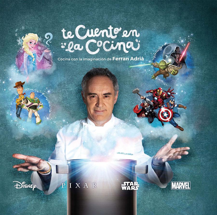 Te cuento en la Cocina. Compromiso con la gastronomía de la mano de Disney y Ferran Adrià