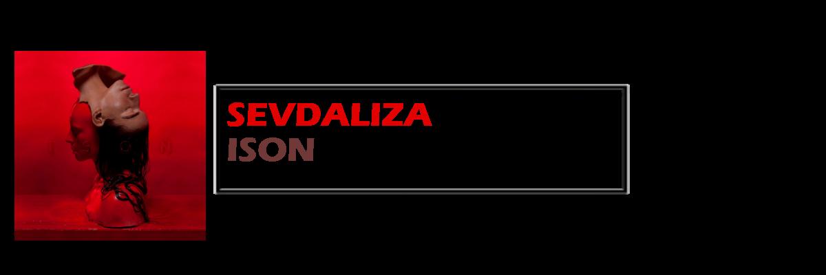 ISON | Sevdaliza