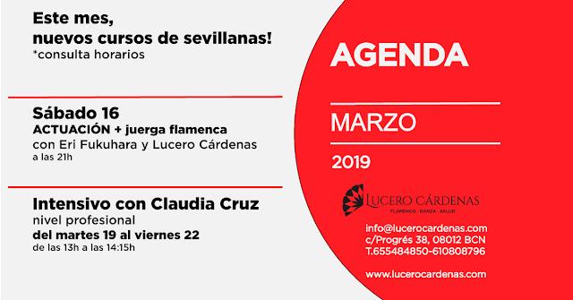 Agenda marzo Escuela de Flamenco Lucero Cárdenas