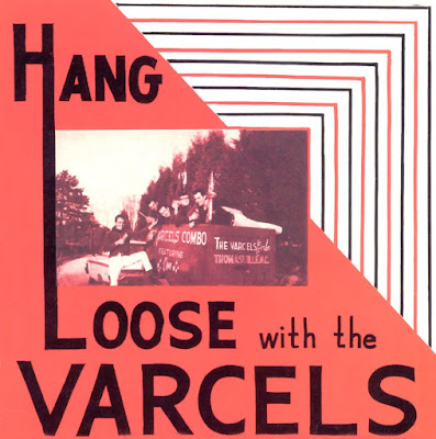 The Varcels - Hang Loose With The Varcels