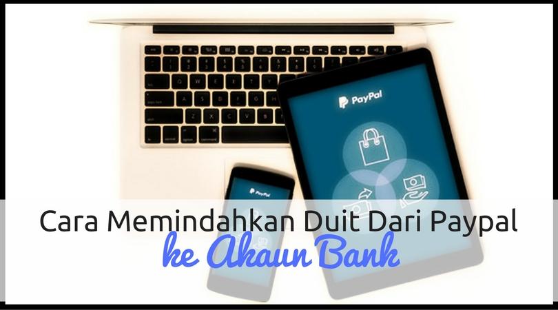 Cara Pindah Duit Dari Paypal Ke Akaun Bank