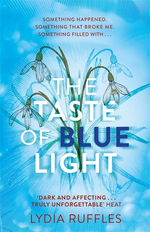 Taste of Blue Light by Lydia Ruffles