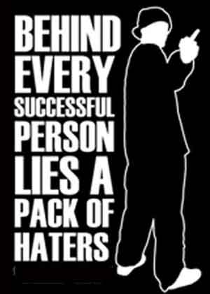 Be Happy If You Have Haters Shitlicious