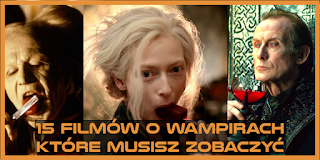 http://mechaniczna-kulturacja.blogspot.com/2015/07/15-filmow-o-wampirach-ktore-musisz.html
