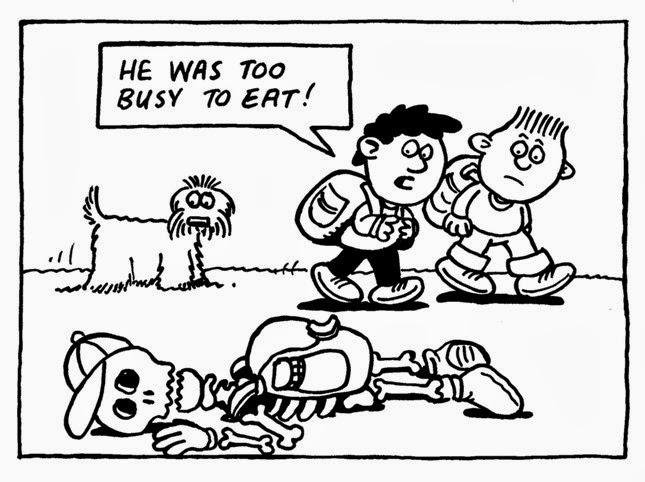 He was too busy to eat, çok meşgul, zamanım yok