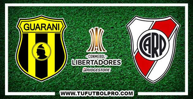 Ver Guarani vs River Plate EN VIVO Por Internet Hoy 4 de Julio 2017