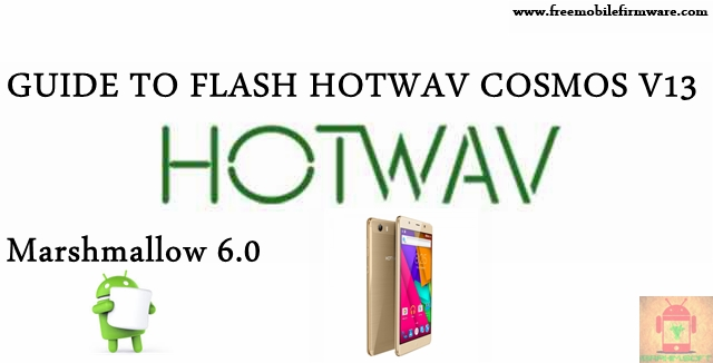 Guide To Flash HOTWAV Cosmos V13 SC7731 Marshmallow 6.0 SPD Flashtool Method
