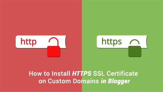Free SSL Certificate for Custom Domain in Blogger