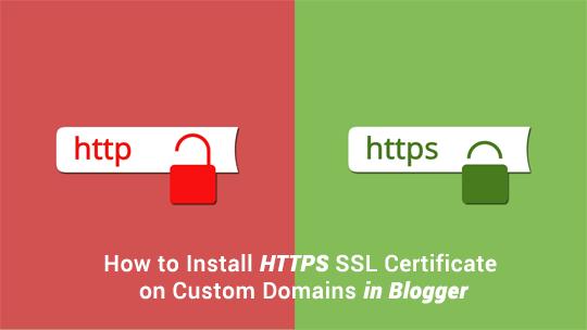 Certificat SSL gratuit pour le domaine personnalisé dans Blogger