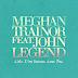 LYRIC : Meghan Trainor Ft. John Legend - Like I'm Gonna Lose You