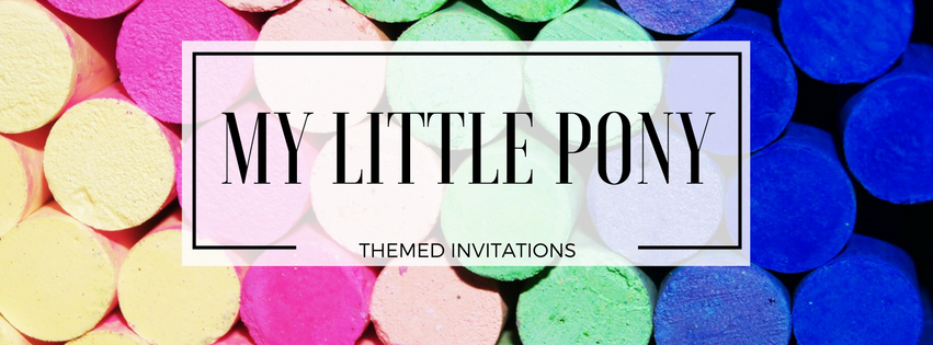 My Little Pony Themed Invitations Banner