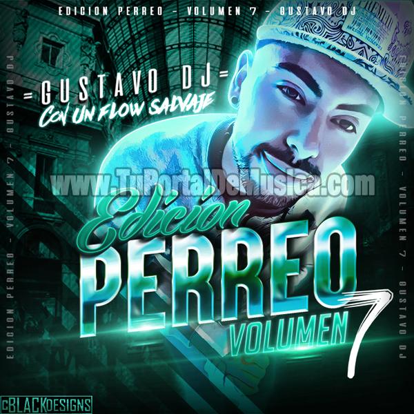 Gustavo Dj Edicion Perreo Vol. 7 (2016)