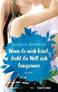 http://www.randomhouse.de/Taschenbuch/Wenn-du-mich-kuesst,-dreht-die-Welt-sich-langsamer/Jessica-Redmerski/e449329.rhd
