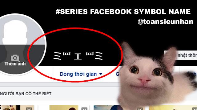Đổi Tên Facebook Kí Tự Mèo | Rename Kí tự đặc biệt | Toàn Siêu Nhân Blog