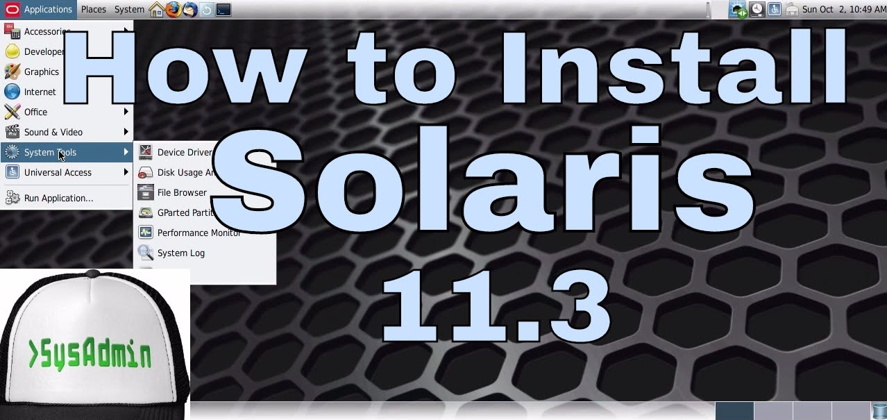 How to Install Oracle Solaris 11 3 and Review on VMware - SysAdmin