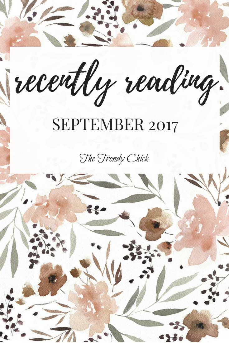 Recently Reading: September 2017