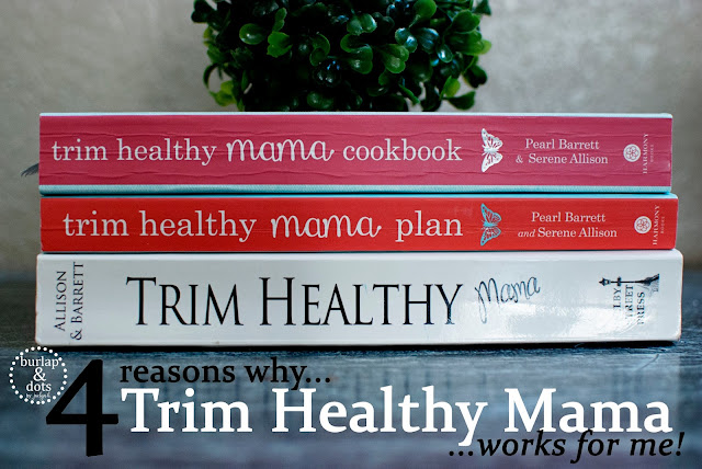 4 Reasons Why Trim Healthy Mama Works For Me