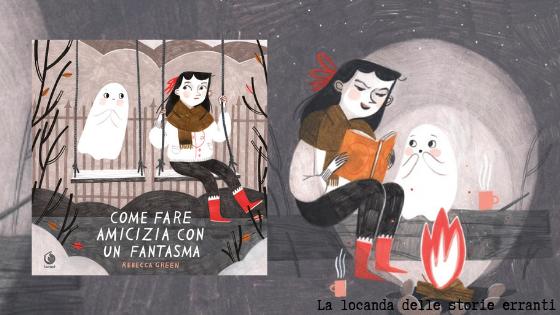 RECENSIONE IN ANTEPRIMA | Come fare amicizia con un fantasma di Rebecca Green