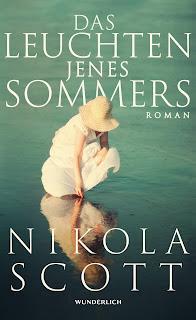 Das Leuchten jenes Sommers ; Nikola Scott ; Wunderlich
