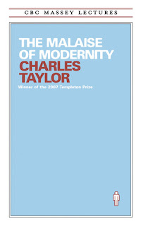 The malaise of modernity - Charles Taylor