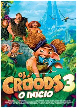 Baixar Croods Vol. 3: O Início Dublado Grátis