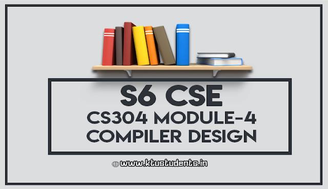 ktu cs304 COMPILER DESIGN module 4