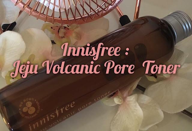 (K-beauty) Le toner Jeju Volcanic Pore Toner d'Innisfree : Le toner à l'argile volcanique de l'île de Jeju